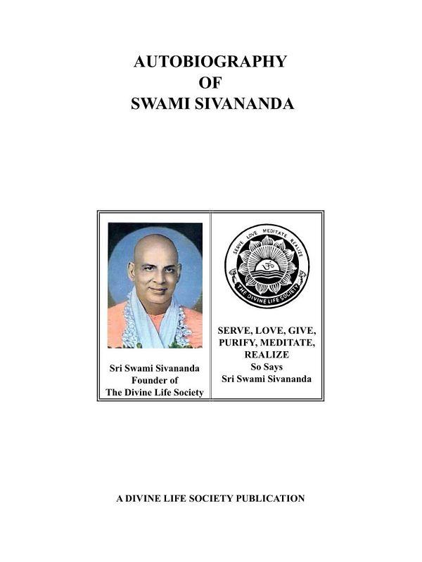 "<span style="""">Autobiography of Swami Sivananda</span>"